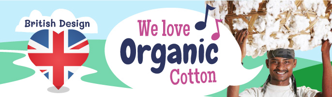 We love organic cotton